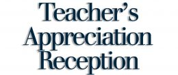 Teacher's Appreciation Reception